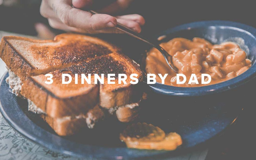 3 Dinners by Dad