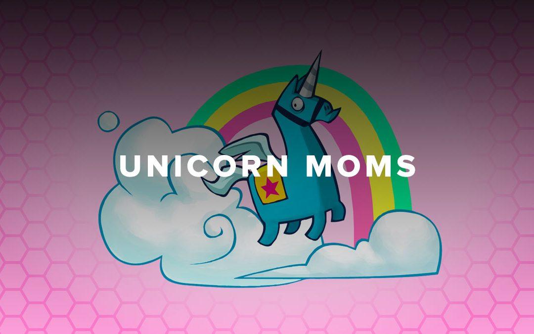 Unicorn Moms