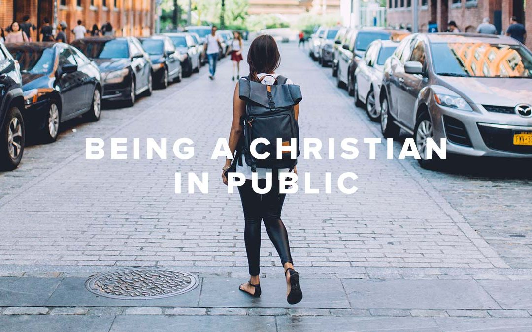 Being A Christian In Public