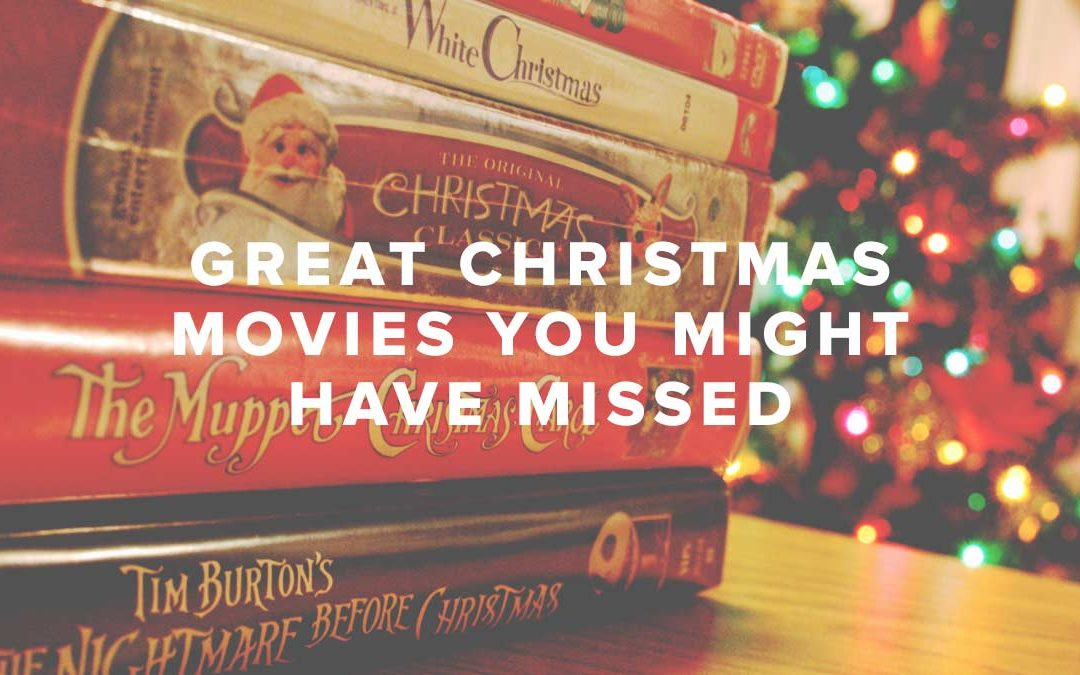 Great Christmas Movies You Might Have Missed