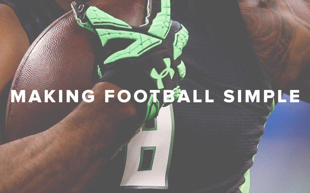 Making Football Simple