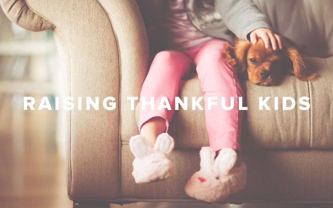 Raising Thankful Kids