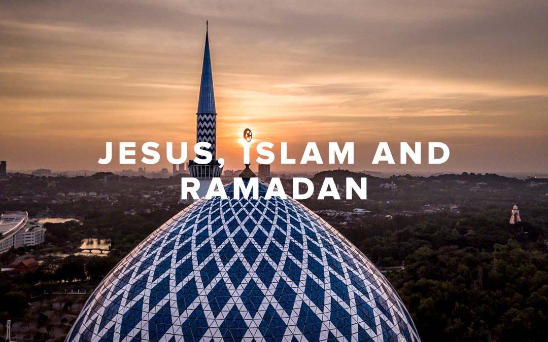 Jesus, Islam and Ramadan