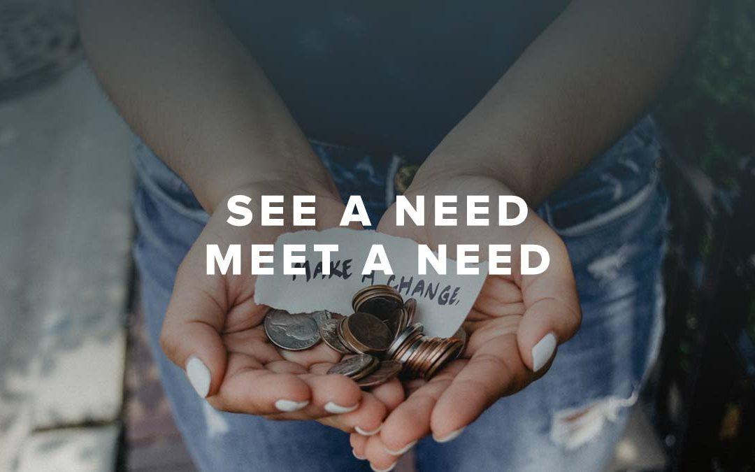 See A Need, Meet A Need