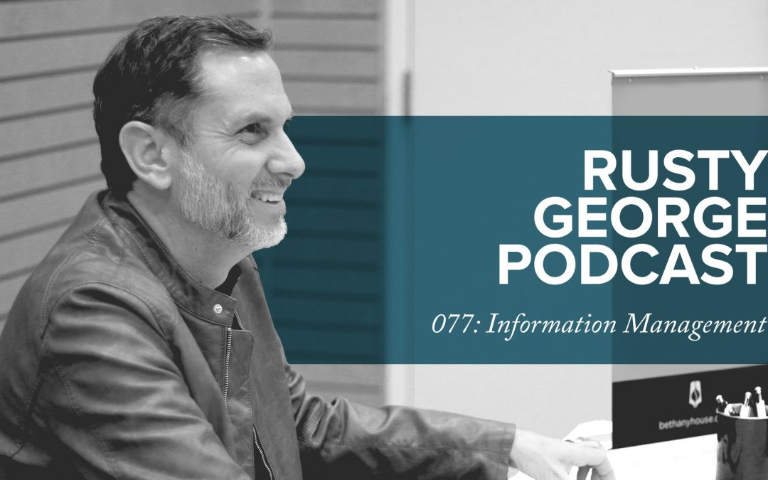 Episode 077: Simple Systems for Information Management