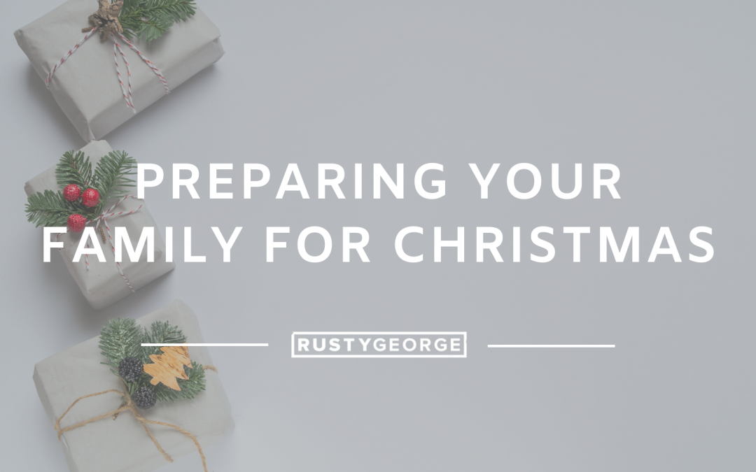 Preparing Your Family for Christmas