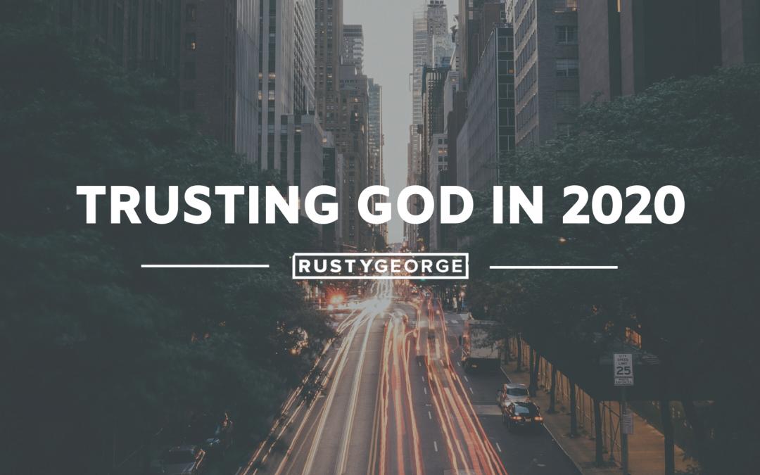 Trusting God in 2020