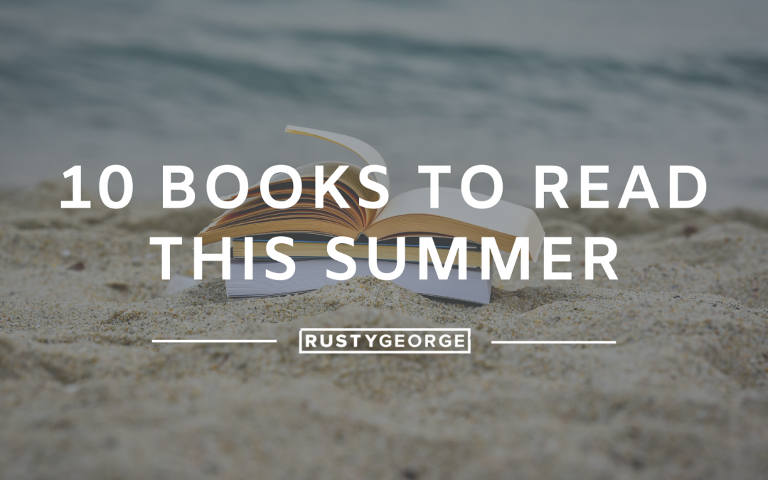 10 Books to Read This Summer