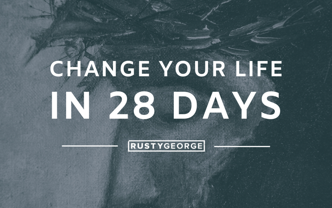 Change Your Life in 28 Days