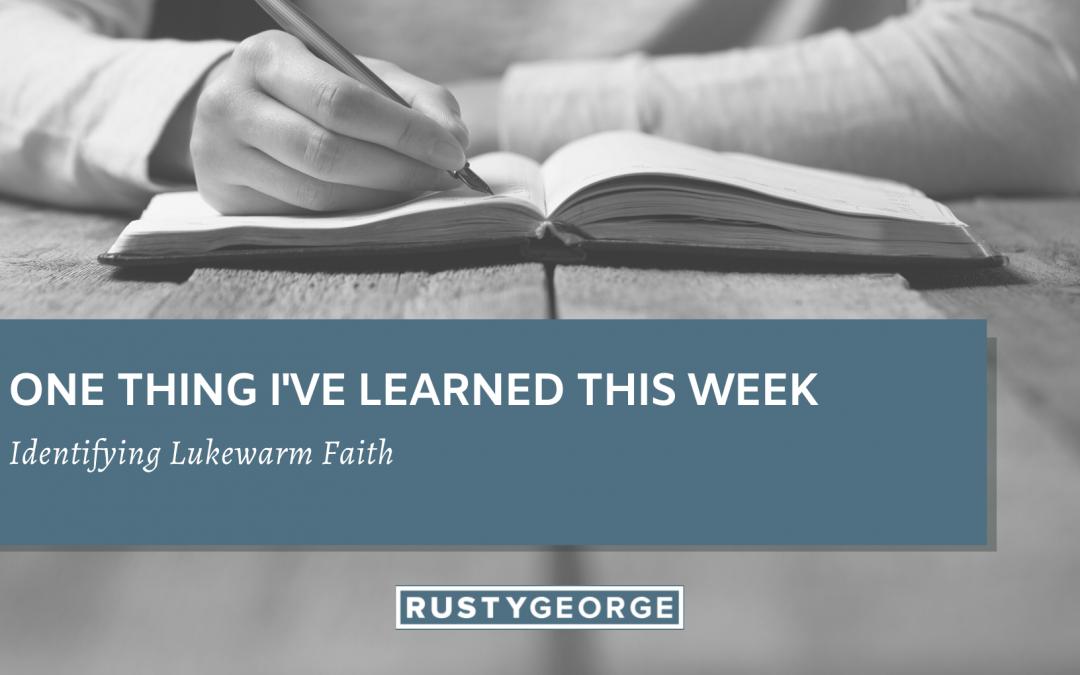 Identifying Lukewarm Faith