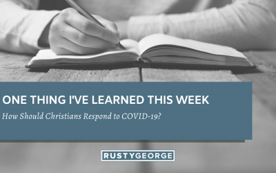How Should Christians Respond to COVID-19?