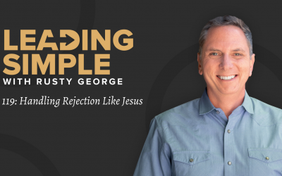Episode 119: Handling Rejection Like Jesus