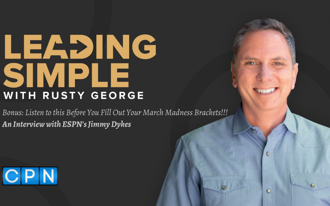 Bonus: Listen to this Before You Fill Out Your March Madness Brackets!!! ESPN Analyst Jimmy Dykes