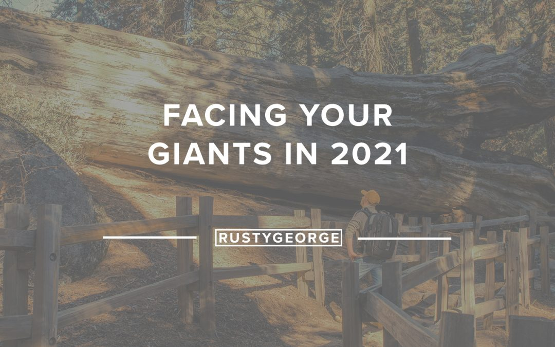 Facing Your Giants in 2021