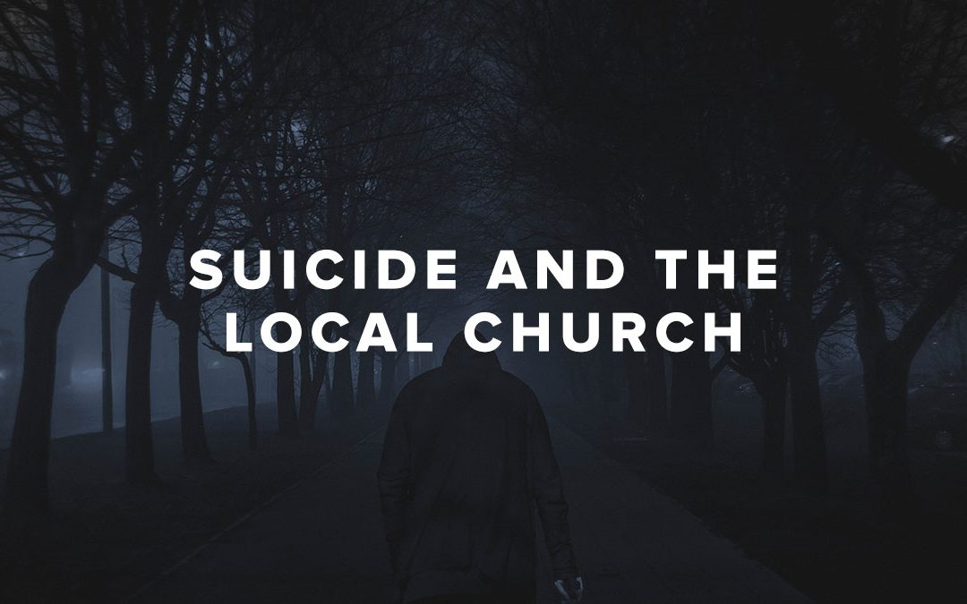 Suicide and the Local Church