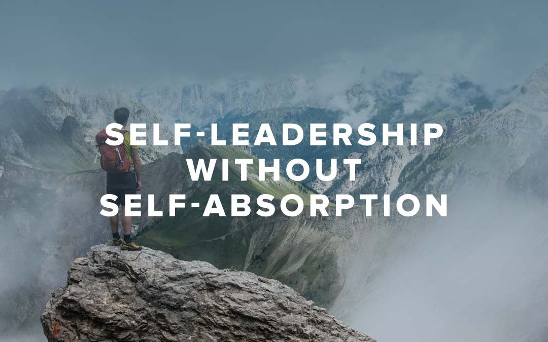 Rusty George - Self-leadership without Self-absorption